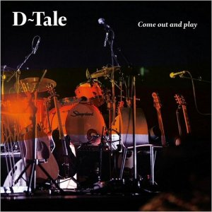 D-Tale - Come Out & Play (2015)