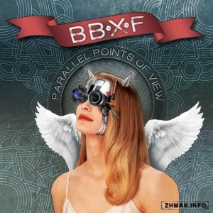 BBXF - Parallel Points Of View (2016)