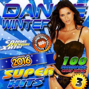 Dance Winter. Super Hits Vol.3 (2016)
