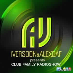 Iversoon & Alex Daf - Club Family Radioshow 093 (2016-01-12)