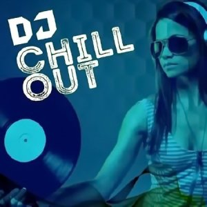 DJ Chill Out (2016) Mp3