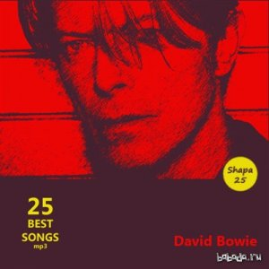 David Bowie - 25 Best Songs (2016) MP3