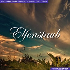 Elfenstaub, Vol. 17 - A Deep Electronic Journey Through Time & Space (2016)