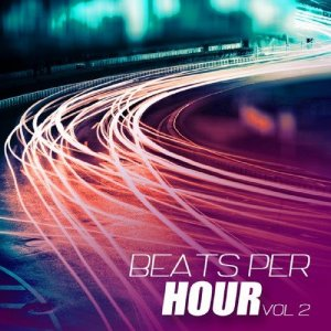 Beats Per Hour, Vol. 2 (2016)