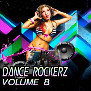 Dance Rockerz Vol 8 (2016)