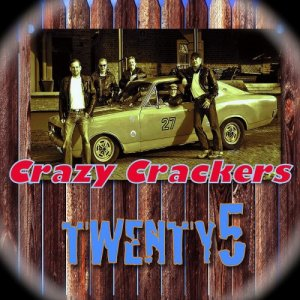 Crazy Crackers - Twenty 5 (2016)