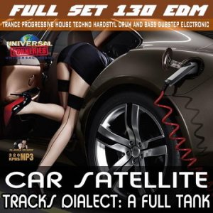 Car Satellite: Full Set EDM (2016)