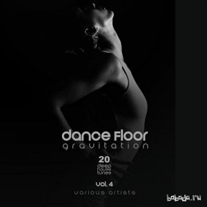 Dance Floor Gravitation Vol.4: 20 Deep House Tunes (2016)