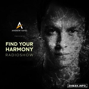 Andrew Rayel - Find Your Harmony Radioshow 043 (2016-03-17)