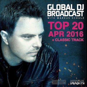 Global DJ Broadcast Top 20 April 2016 (2016)