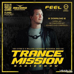 DJ Feel - TranceMission Radio Show (25-04-2016)