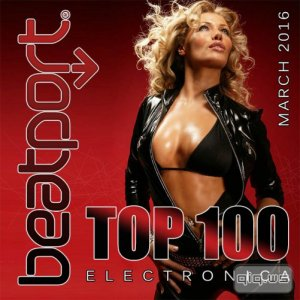 Beatport Top 100 Electronica March 2016 (2016)