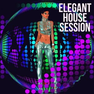 Elegant House Session (2016)