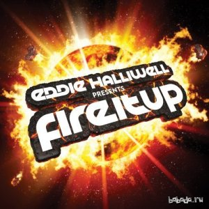 Eddie Halliwell - Fire It Up 358 (2016-05-09)