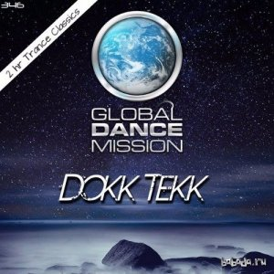 Dokk Tekk - Global Dance Mission 346 (2016)