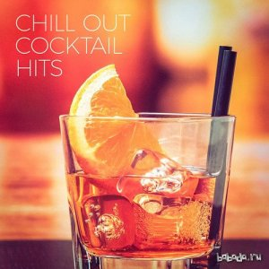 Chill Out Cocktail Hits (2016)
