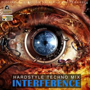 Interference Hardstyle Techno Mix (2016)
