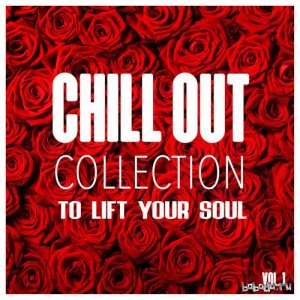 Chill out Collection: To Lift Your Soul Vol.1 (2016)