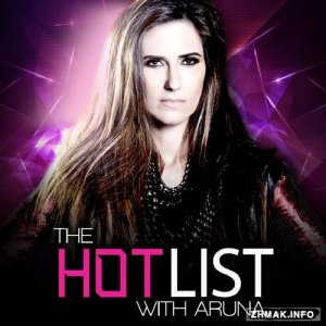 Aruna - The Hot List 117 (2016-08-07)