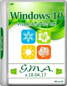 Windows 10 Pro/Enterprise RS2 G.M.A. v.18.04.17 (x64/RUS)