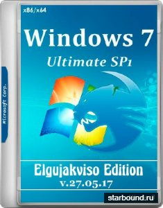 Windows 7 Ultimate SP1 x86/x64 Elgujakviso Edition v.27.05.17 (RUS/2017)