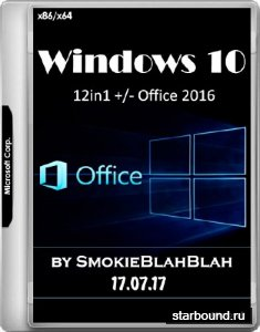 Windows 10 x86/x64 12in1 +/- Office 2016 by SmokieBlahBlah 17.07.17 (RUS/ENG)