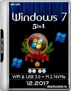 Windows 7 SP1 x86/x64 5in1 WPI & USB 3.0 + M.2 NVMe by AG 12.2017 (MULTI/RUS)
