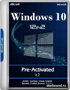 Windows 10 RS3 1709.16299.214 AIO x86/x64 12in2 Pre-Activated v.2 by TeamOS (MULTi8/RUS/2018)