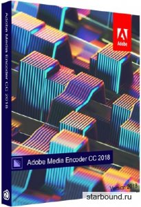 Adobe Media Encoder CC 2018 12.1.0.171 RePack by KpoJIuK