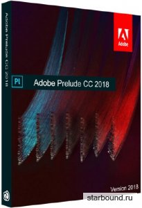 Adobe Prelude CC 2018 7.1.1.80 RePack by KpoJIuK