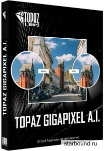 Topaz Gigapixel AI 4.4.5 RePack & Portable by TryRooM